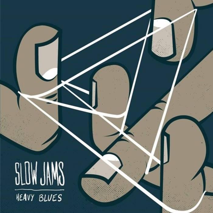 Slow Jams - Heavy Blues EP