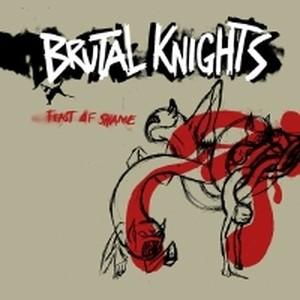 Brutal Knights - Feast Of Shame LP