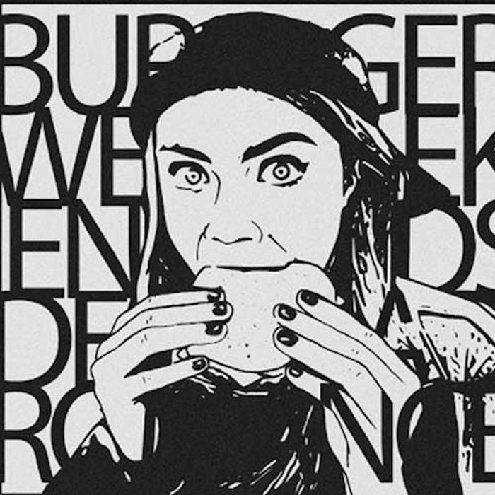Burger Weekends - Dead Romance 7''