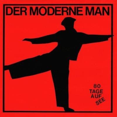 Der Moderne Man - 80 Tage auf See LP