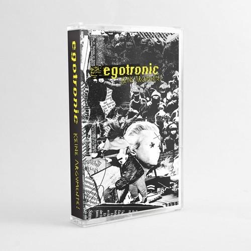 Egotronic - Keine Argumente! Tape