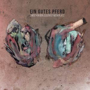 Ein Gutes Pferd - Zwischen Den Zeilen Ist Noch Platz LP (colored vinyl)