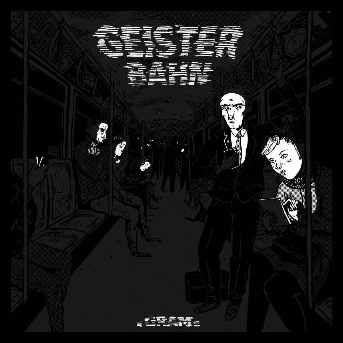 GRAM. - Geisterbahn 7''