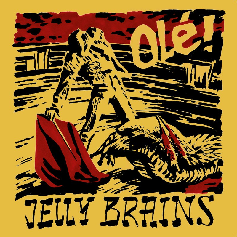 Jelly Brains - Olé LP