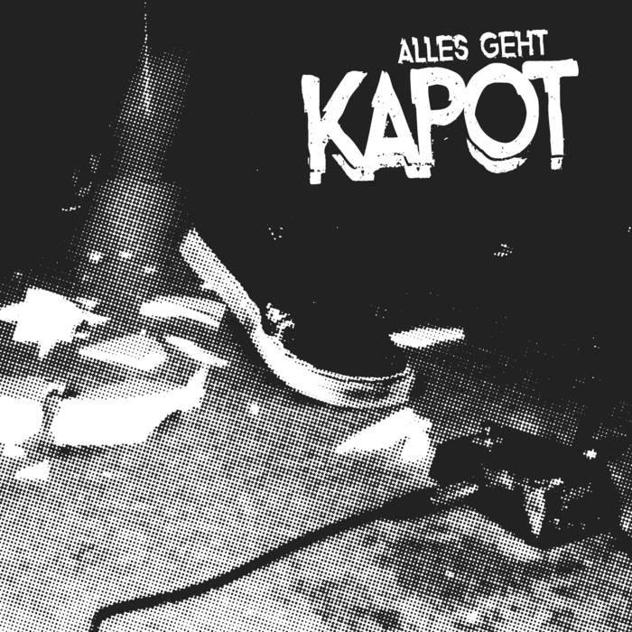 Kapot - Alles geht kapot LP