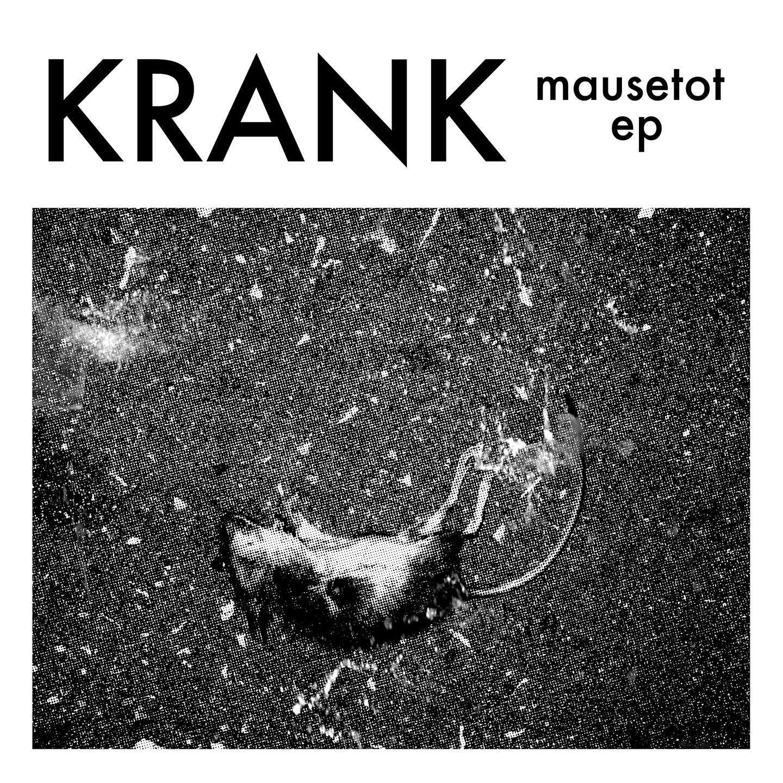 Krank - Mausetot 12'' (white vinyl)