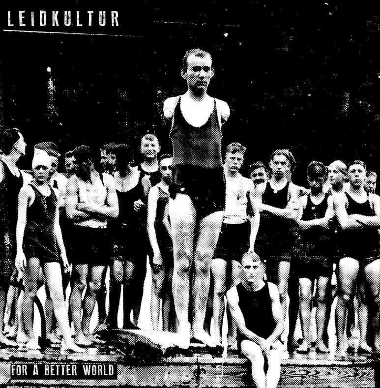 Leidkultur - For A Better World 7''