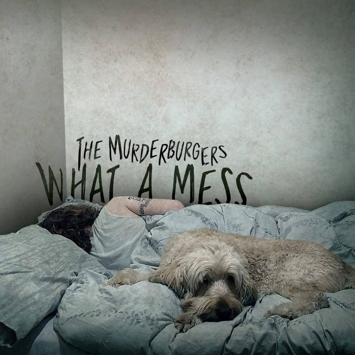 The Murderburgers - What A Mess LP