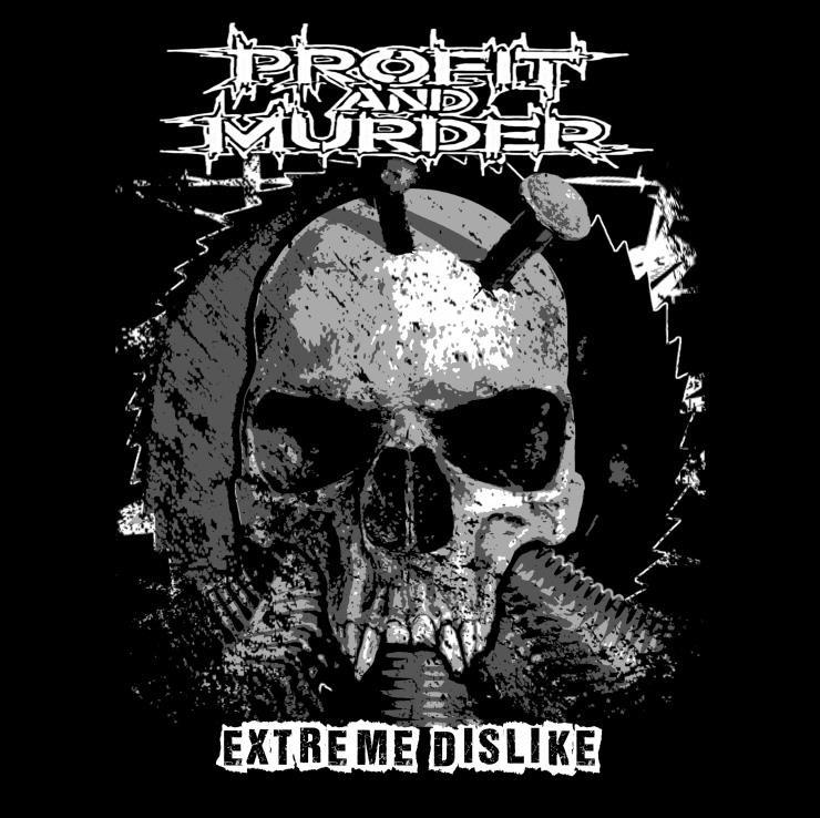 Profit And Murder - Extreme Dislike 10''
