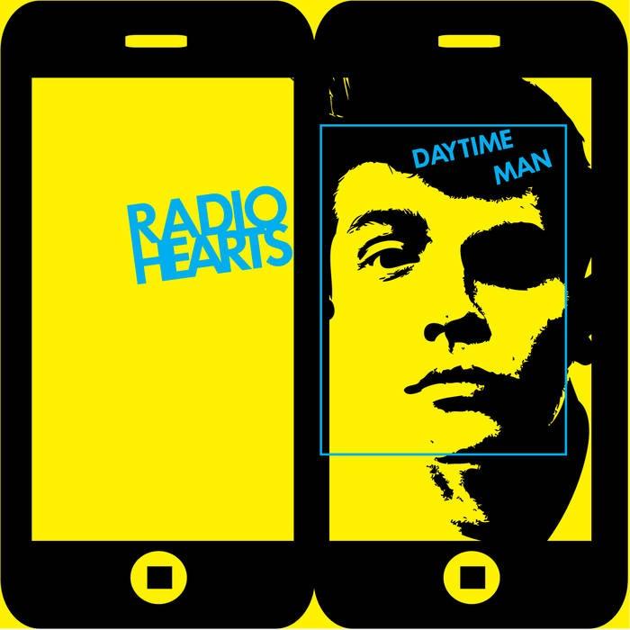Radiohearts - Daytime Man 7''
