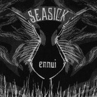 Seasick - Ennui 7''