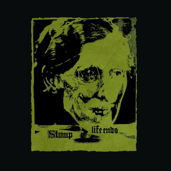 Life Ends / Slump - Split LP