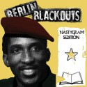 Berlin Blackouts – Nastygram Sedition LP