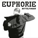 Euphorie - Mittelfinger LP