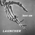 Launcher - Bone Saw LP
