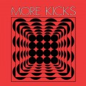 More Kicks – Same LP