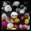 The Tidal Sleep – Be Kind LP (colored vinyl)
