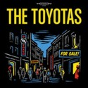The Toyotas - For Sale 10''