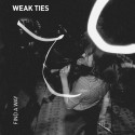 Weak Ties - Find A Way LP