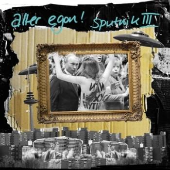 Alter Egon! - Sputnik III LP