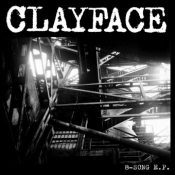 "Clayface - 8-Song 12"" EP"