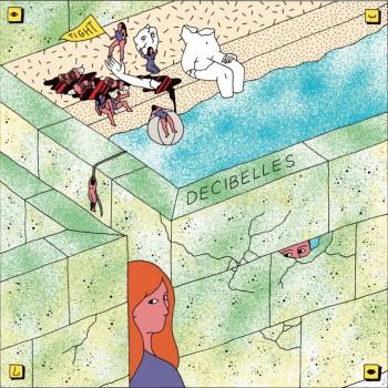 Decibelles - Tight LP