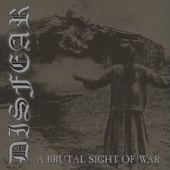 Disfear – A Brutal Sight Of War LP