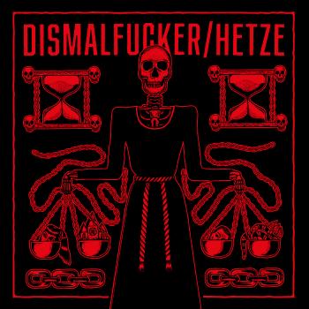 Dismalfucker / Hetze - Split LP