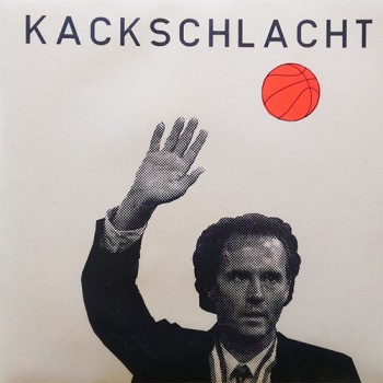 Kackschlacht - st 7'' (dritte - gelbes Vinyl)