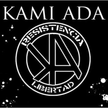 Kami Ada - Resistencia Libertad 7''