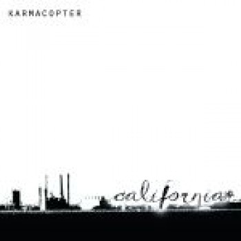 Karmacopter - California 7'' (colored vinyl)