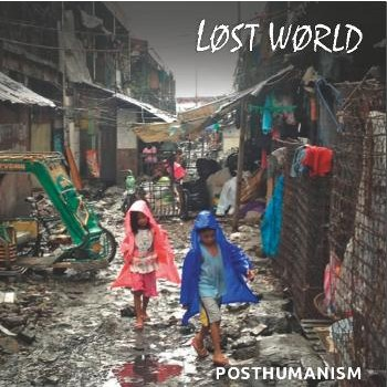 Lost World - Posthumanism 7''