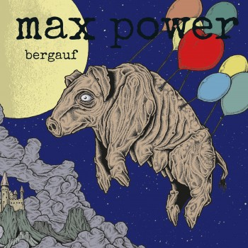 Max Power - Bergauf LP