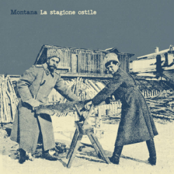 Montana - La Stagione Ostile LP