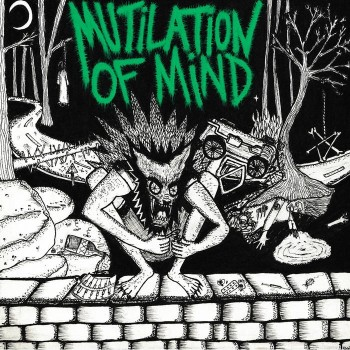Mutilation Of Mind / Boom - Split 7''