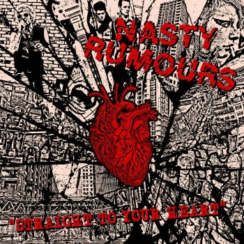 Nasty Rumours – Straight To Your Heart LP