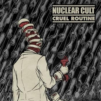 Nuclear Cult - Cruel Routine 7''