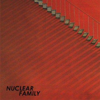 Nuclear Family - st LP