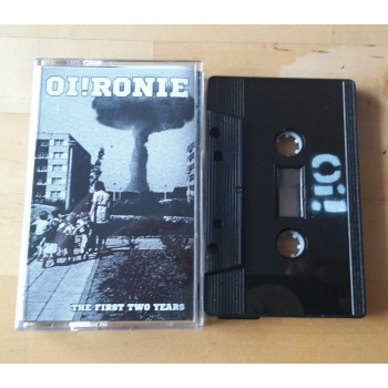 Oi!ronie - The first two years Tape