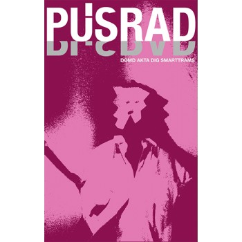 Pusrad - After All, Who Buys A Slice With Your Two And A Half Minutes Of Playing Time Tape