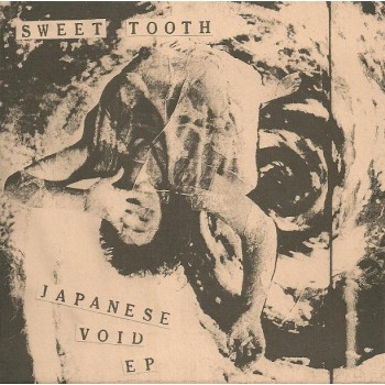 Sweet Tooth - Japanese Void 7''