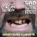 Mann kackt sich in die Hose / Sad Neutrino Bitches - Split 7''