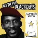 Berlin Blackouts – Nastygram Sedition LP