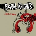 Brutal Knights - Feast Of Shame LP