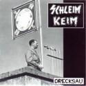 Schleimkeim - Drecksau 7''