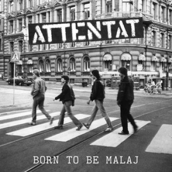 Attentat - Born to be Malaj 7'' (colored vinyl)