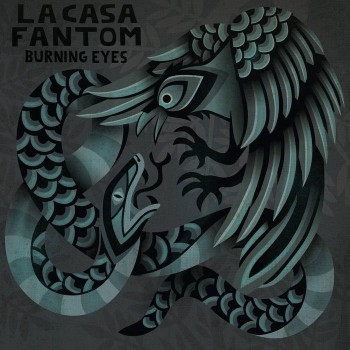 La Casa Fantom - Burning Eyes LP